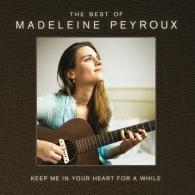 Madeleine Peyroux (Мадлен Пейру): Keep Me In Your Heart For A While