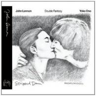 John Lennon (Джон Леннон): Double Fantasy Stripped