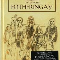 Fotheringay: The Collected Fotheringay