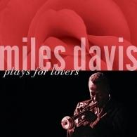 Miles Davis (Майлз Дэвис): Plays For Lovers