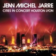 Jean-Michel Jarre (Жан-Мишель Жарр): Cities In Concert: Houston/Lyon