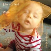 John Scofield (Джон Скофилд): Uberjam Deux