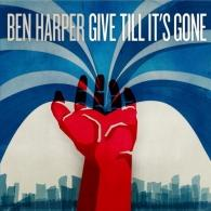 Ben Harper (Бен Харпер): Give Till It'S Gone