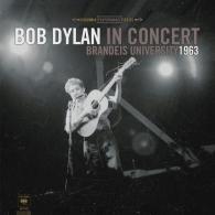Bob Dylan (Боб Дилан): In Concert: Brandeis University