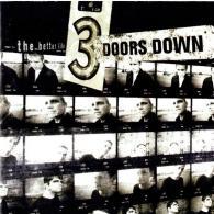 3 Doors Down (3 Доор Давн): The Better Life