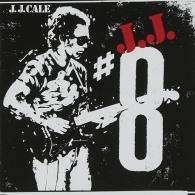 J.J. Cale (Джей Джей Кейл): #8