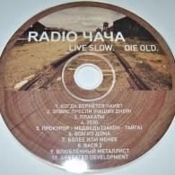 Radio Чача (Радио Чача): Live Slow. Die Old.