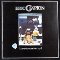 Eric Clapton (Эрик Клэптон): No Reason To Cry