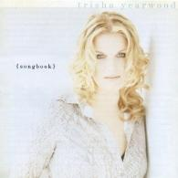 Trisha Yearwood (Триша Йервуд): Songbook: A Collection Of Hits