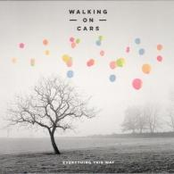 Walking On Cars: Everything This Way