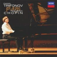 Daniil Trifonov (Даниил Трифонов): Plays Chopin