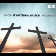 Paul McCreesh: Bach, J.S.: St. Matthew Passion BWV 244