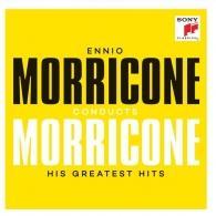 Ennio Morricone (Эннио Морриконе): Ennio Morricone conducts Morricone - His Greatest Hits