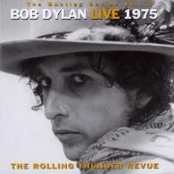 Bob Dylan (Боб Дилан): Bootleg Series Vol. 5. Live 1975. The Rolling Thunder Revue