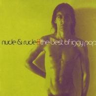 Iggy Pop (Игги Поп): Nude & Rude: The Best Of