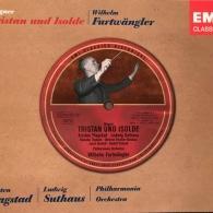 Wilhelm Furtwängler (Вильгельм Фуртвенглер): Tristan Und Isolde