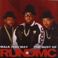 Run-D.M.C. (Ран Ди Эм Си): Walk This Way - The Best Of