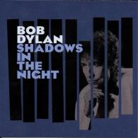 Bob Dylan (Боб Дилан): Shadows In The Night