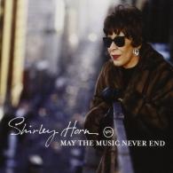 Shirley Horn (Ширли Хорн): May The Music Never End