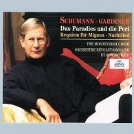 John Eliot Gardiner (Джон Элиот Гардинер): Schumann: Das Paradies Und Die Peri