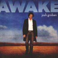 Josh Groban (Джош Гробан): Awake