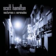 Scott Hamilton: Nocturnes & Serenades