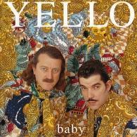 Yello (Елоу): Baby