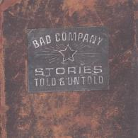 Bad Company (Бад Компани): Stories Told And Untold