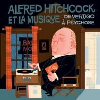 Bernard Herrmann (Бернард Херрманн): Alfred Hitchcock & His Music