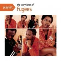 Fugees (Фуггес): Playlist: The Very Best Of