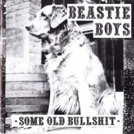 Beastie Boys (Бисти Бойс): Some Old Bullshit