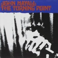 John Mayall (Джон Мейолл): The Turning Point
