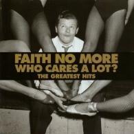Faith No More (Фейт Но Море): Who Cares A Lot? The Greatest Hits