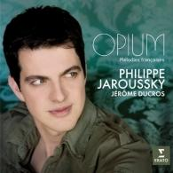 Philippe Jaroussky (Филипп Жарусски): 'Opium' - Melodies Francaises