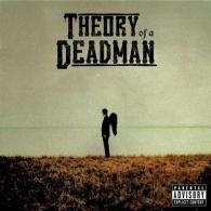 Theory Of A Deadman (Теори Оф А Дедмен): Theory Of A Deadman