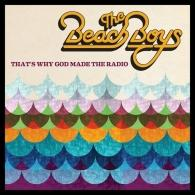 The Beach Boys (Зе Бич Бойз): That'S Why God Made The Radio