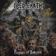 Iced Earth (Айсед Ерс): Plagues Of Babylon