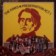 The Kinks (Зе Кингс): Preservation Act 1