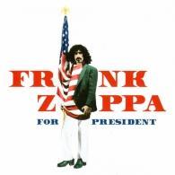 Frank Zappa (Фрэнк Заппа): Frank Zappa For President