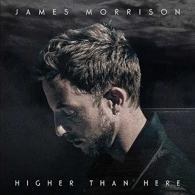 James Morrison (Джим Моррисон): Higher Than Here