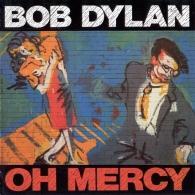 Bob Dylan (Боб Дилан): Oh Mercy