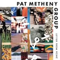 Pat Metheny (Пэт Метени): Letter From Home