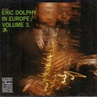 Eric Dolphy (Эрик Долфи): Eric Dolphy In Europe, Vol. 3