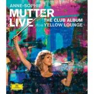 Anne-Sophie Mutter (Анне-Софи Муттер): Live From Yellow Lounge