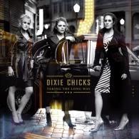 Dixie Chicks (Дикси Чикс): Take The Long Way