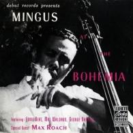 Charles Mingus (Чарльз Мингус): Mingus At The Bohemia