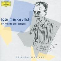 Igor Markevitch (Игорь Маркевич): Igor Markevitch: Un véritable artiste