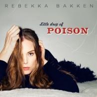 Rebekka Bakken (Ребекка Баккен): Little Drop Of Poison