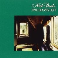 Nick Drake (Ник Дрейк): Five Leaves Left