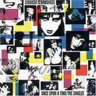 Siouxsie And The Banshees (Сьюзи иБанши): Once Upon A Time-The Singles
